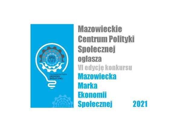 Zaproszenie do udziału w konkursie na Mazowiecką Markę Ekonomii Społecznej